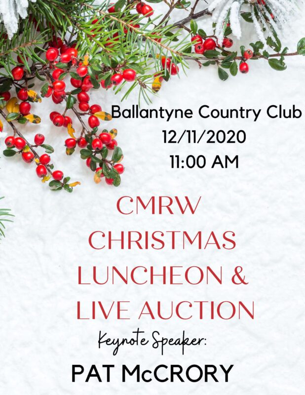 Christmas Luncheon 2020 CMRW Christmas Luncheon and Auction@Ballantyne Country Club – CMRW